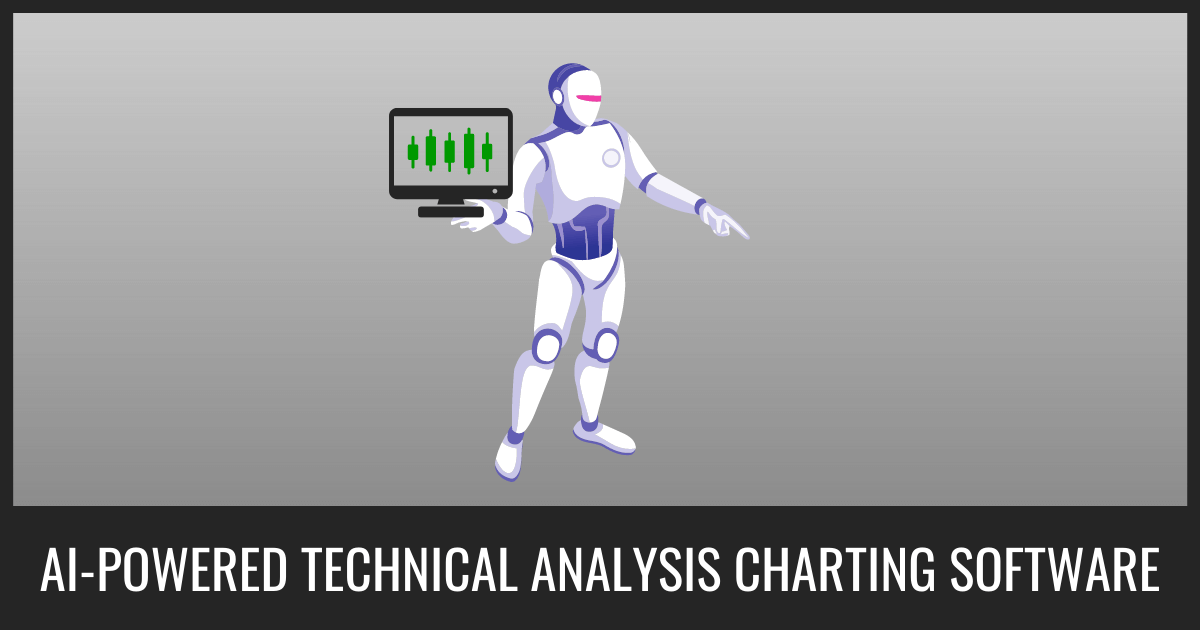 AI-Powered Technical Analysis Charting Software