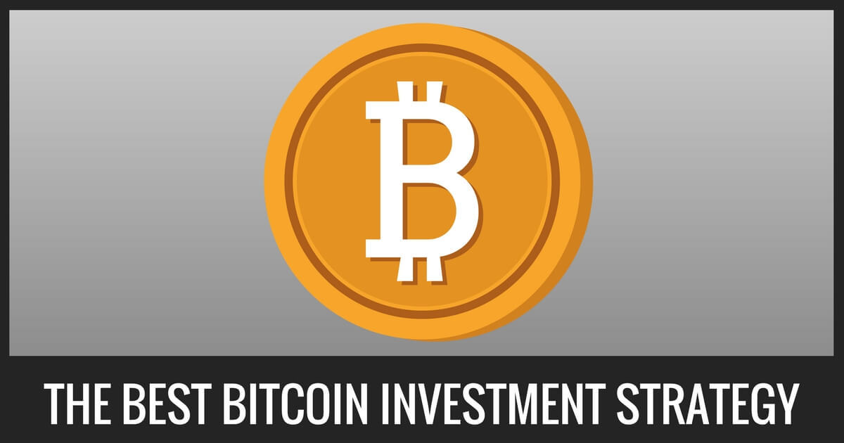 The Best Bitcoin Investment Strategy