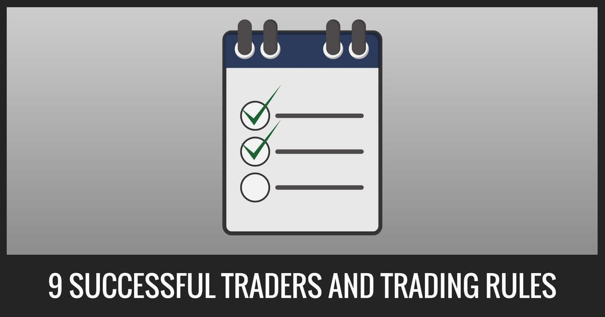 9 Successful Traders And Proven Trading Rules