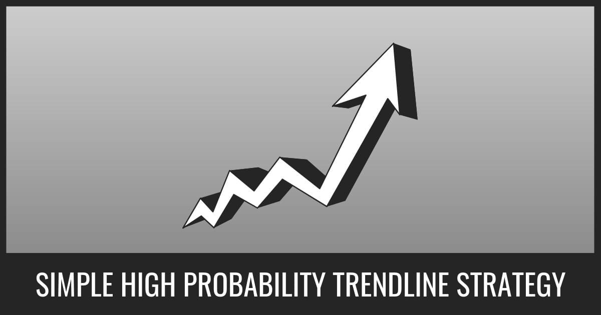 Simple High Probability Trendline Strategy