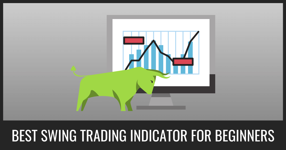 Best Swing Trading Indicator For Beginners