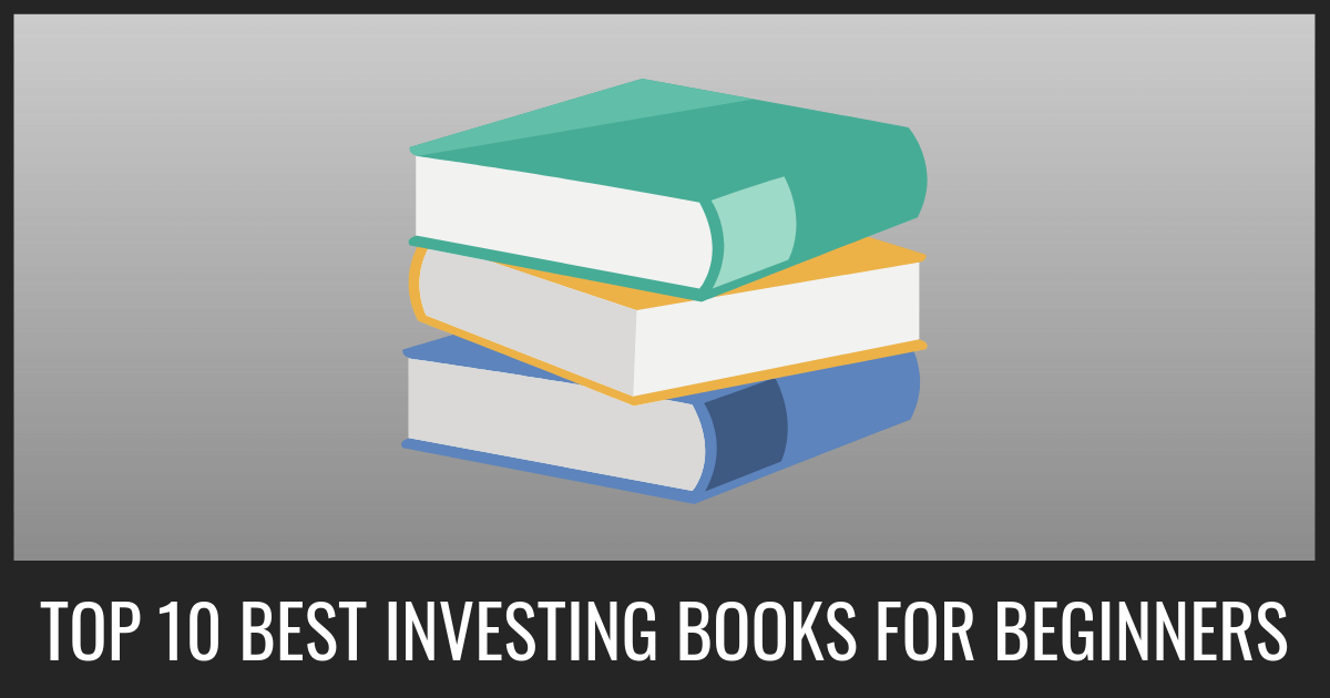 Top 10 Best Investing Books
