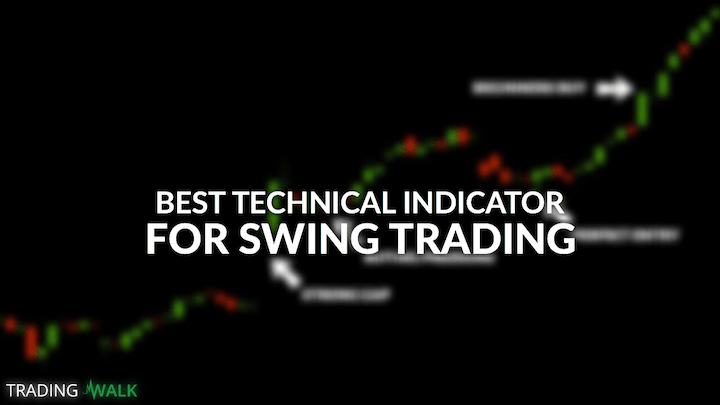Best Technical Indicator For Swing Trading