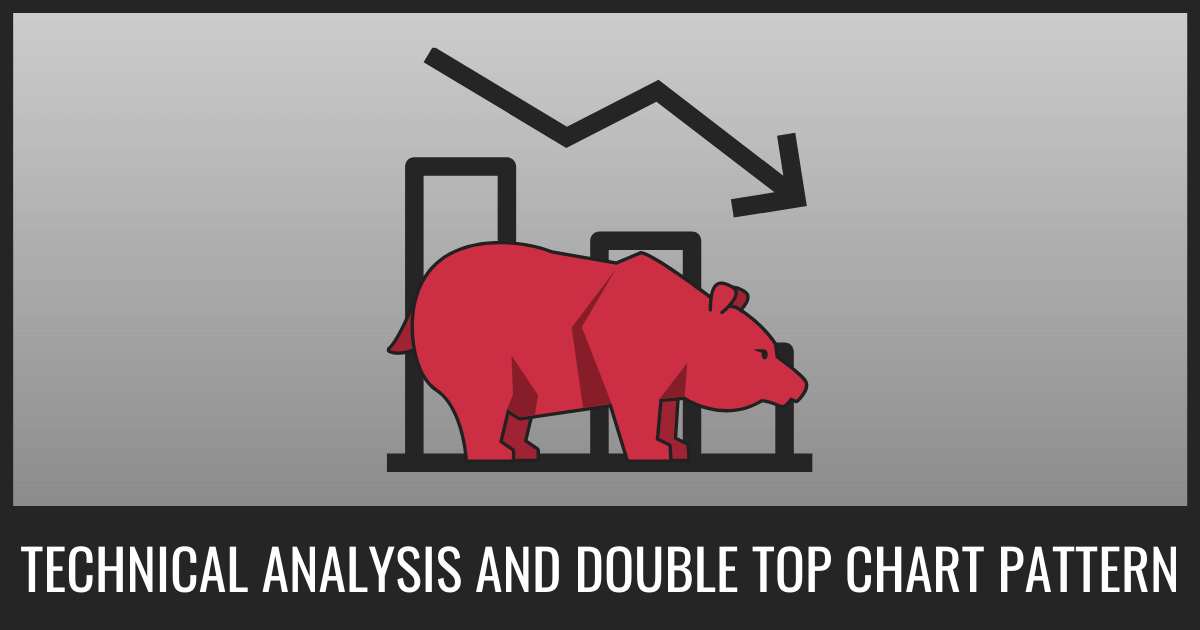 Technical Analysis And Double Top Chart Pattern