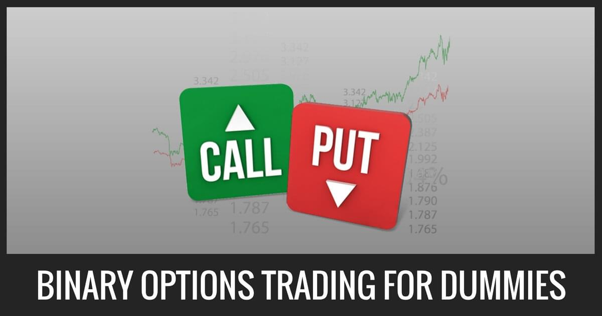 Binary Options Trading For Dummies