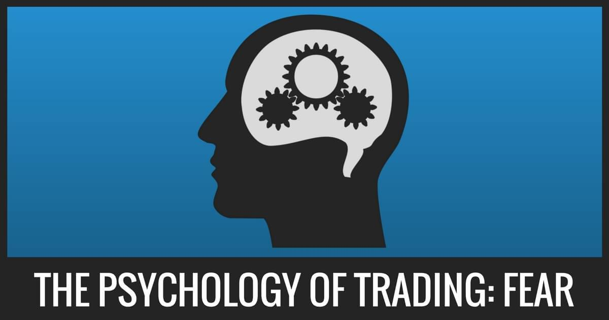 The Psychology Of Trading: Fear