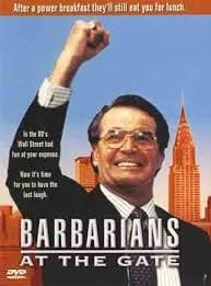Barbarians At The Gate Top Ten Forex Trading Finance Movies