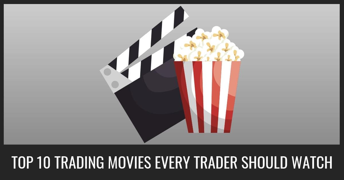 Top Ten Finance Movies Every Trader Should Watch