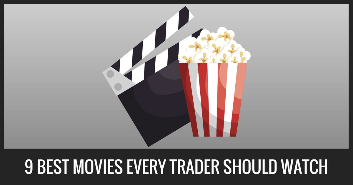 Top 9 Best Movies Every Trader Should Watch