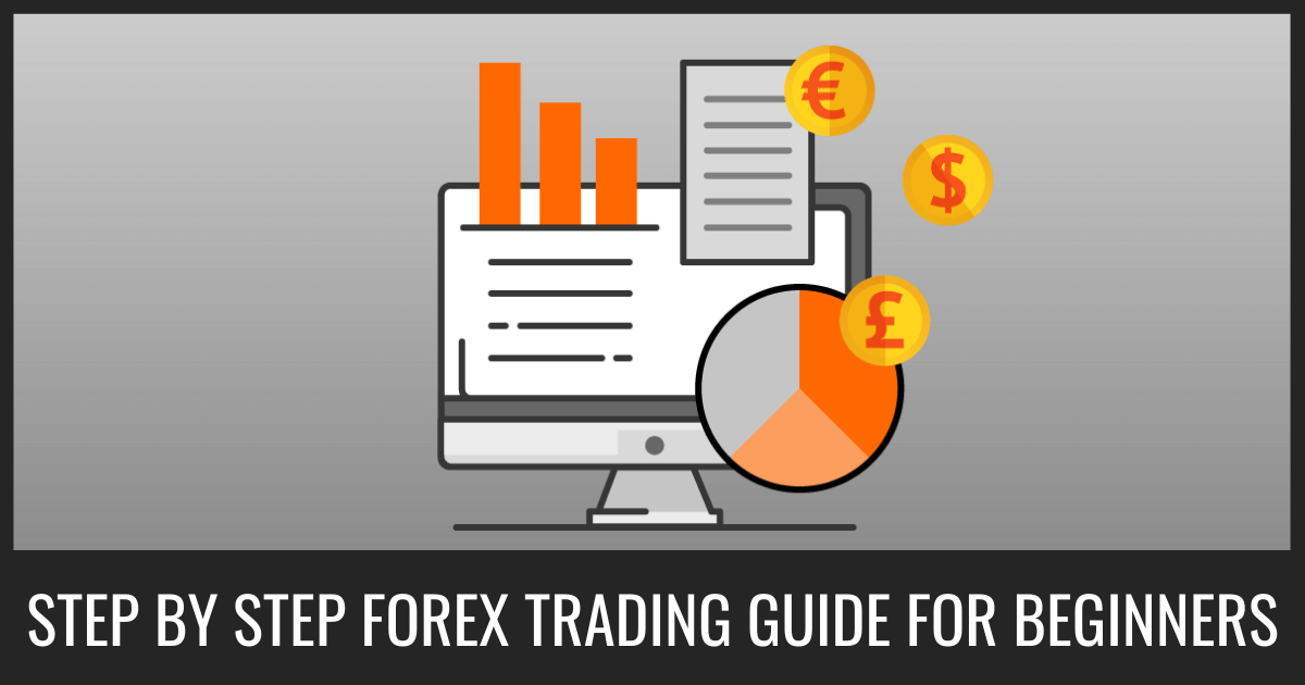 Step by step forex trading guide for beginners